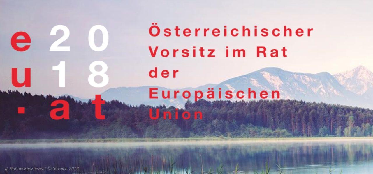 Österreich übernimmt EU-Präsidentschaft ab 1. Juli2018