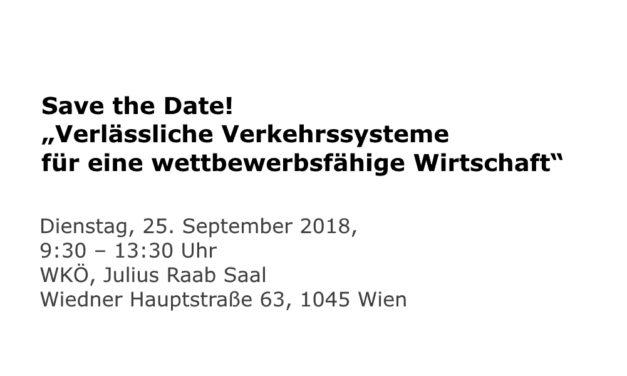 """Save the Date! """"Verlässliche Verkehrssysteme für eine wettbewerbsfähige Wirtschaft"""" 25.9"""