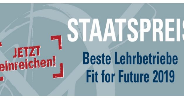 Staatspreis Beste Lehrbetriebe – Fit for Future 2019